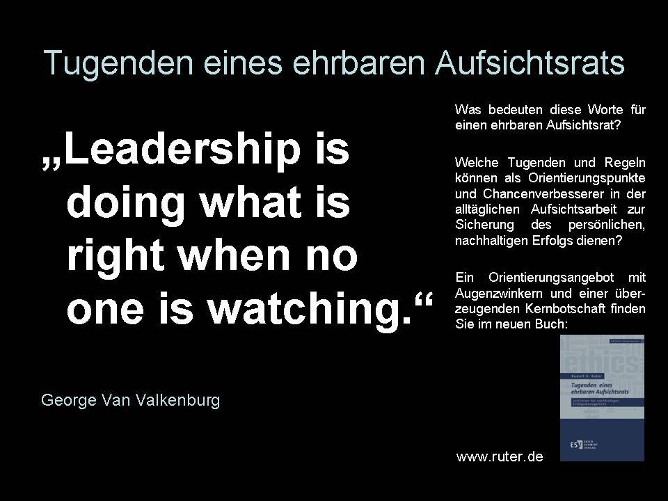 Tugenden eines ehrbaren Aufsichtsrats - George Van Valkenburg - Tugenden eines ehrbaren Aufsichtsrats