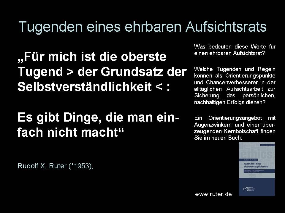 Tugenden eines ehrbaren Aufsichtsrats - Rudolf X. Ruter - Tugenden eines ehrbaren Aufsichtsrats
